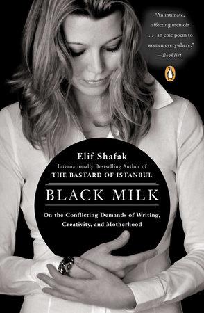 Black Milk by Elif Shafak