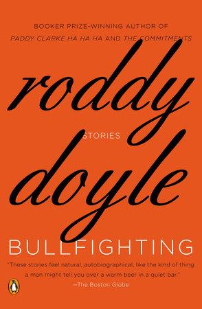 Bullfighting by Roddy Doyle