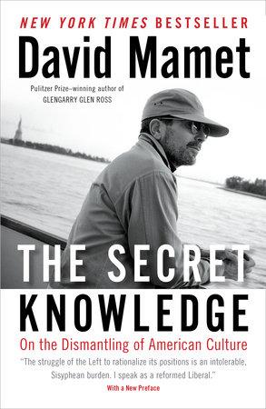 The Secret Knowledge by David Mamet