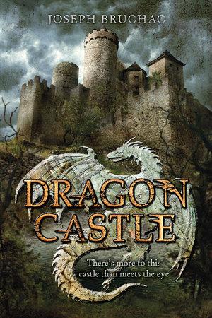 Dragon Castle by Joseph Bruchac