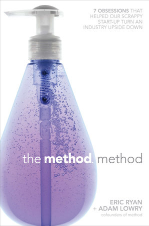 The Method Method by Eric Ryan, Adam Lowry and Lucas Conley