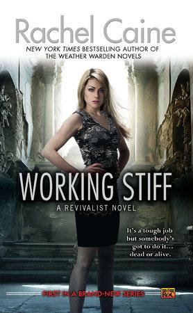 Working Stiff by Rachel Caine