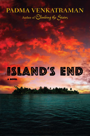 Islands end by padma venkatraman penguinrandomhouse islands end by padma venkatraman fandeluxe Document