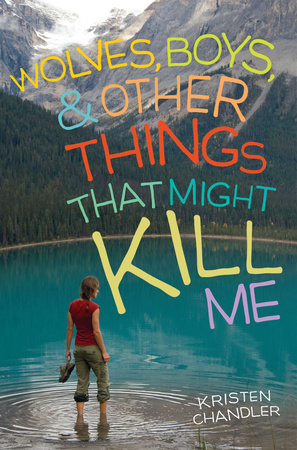 Wolves, Boys, and Other Things That Might Kill Me