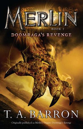 Merlin's Dragon: Doomraga's Revenge by T. A. Barron