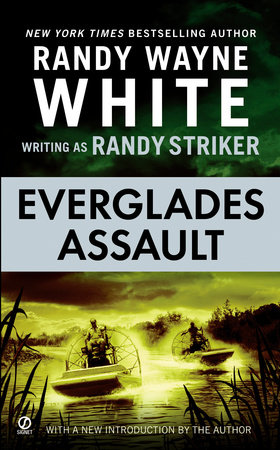 Everglades Assault by Randy Wayne White writing as Randy Striker