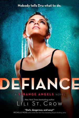 Defiance by Lili St. Crow