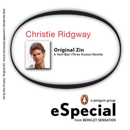 Original Zin by Christie Ridgway