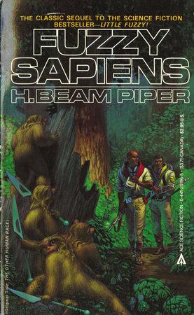Fuzzy Sapiens by H. Beam Piper