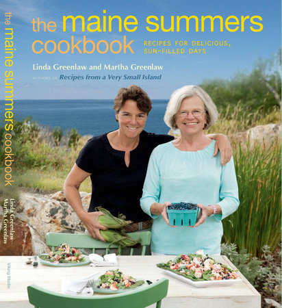 The Maine Summers Cookbook by Linda Greenlaw and Martha Greenlaw