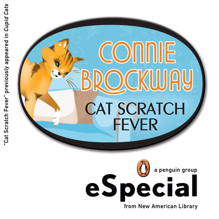 Cat Scratch Fever by Connie Brockway
