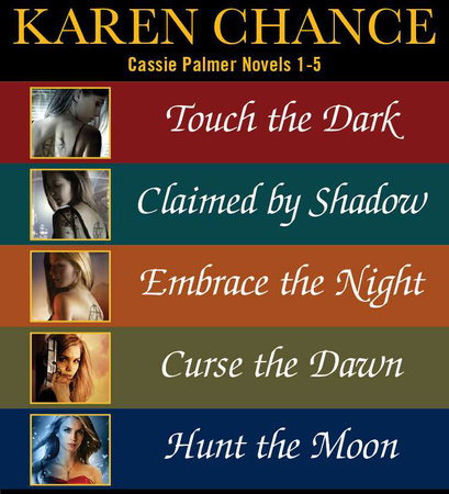 Cassie Palmer Novels 1-5 by Karen Chance
