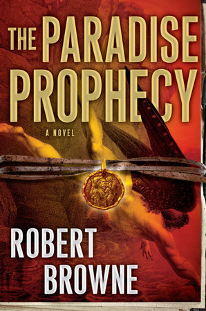 The Paradise Prophecy by Robert Browne
