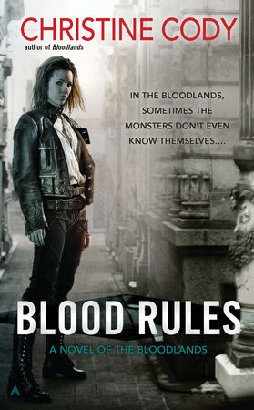 Blood Rules by Christine Cody