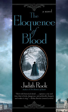 The Eloquence of Blood by Judith Rock