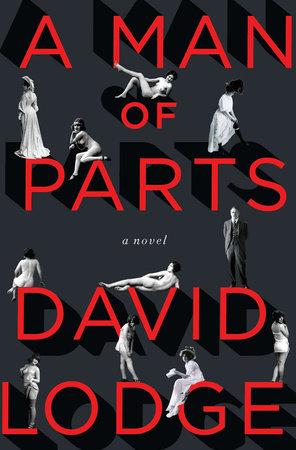 A Man of Parts by David Lodge