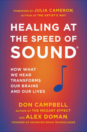 Healing at the Speed of Sound by Don Campbell and Alex Doman