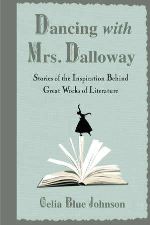 Dancing with Mrs. Dalloway by Celia Blue Johnson