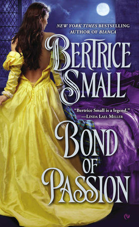 Bond of Passion by Bertrice Small