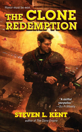 The Clone Redemption by Steven L. Kent