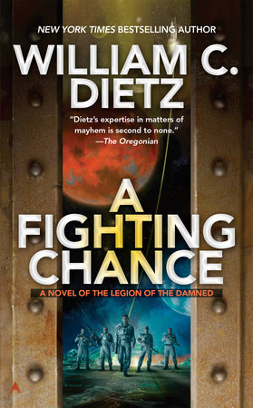 A Fighting Chance by William C. Dietz