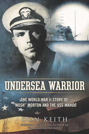 Undersea Warrior by Don Keith