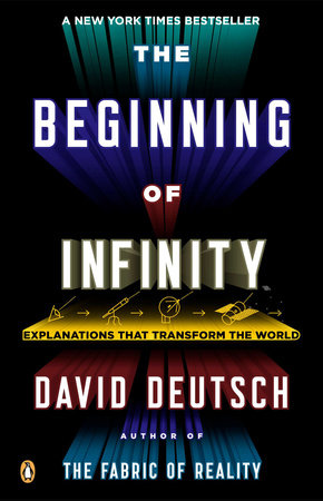 The Beginning of Infinity by David Deutsch