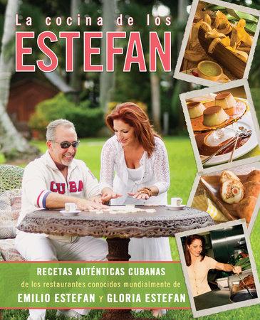 La cocina de los Estefan by Emilio Estefan and Gloria Estefan
