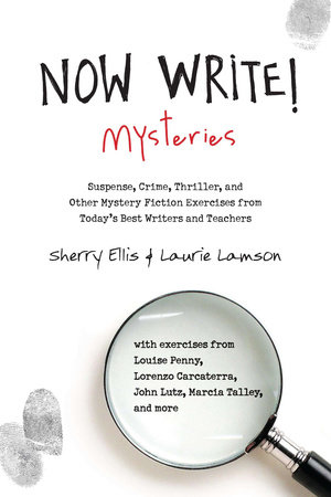 Now Write! Mysteries by Sherry Ellis and Laurie Lamson