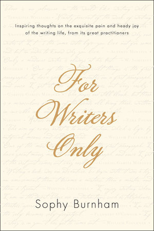 For Writers Only by Sophy Burnham