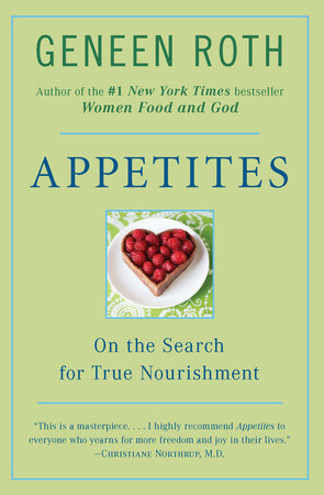 Appetites by Geneen Roth