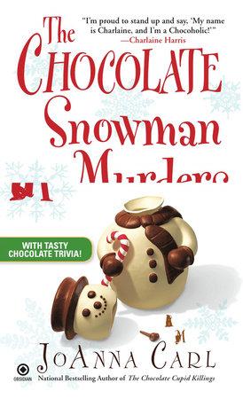 The Chocolate Snowman Murders by JoAnna Carl