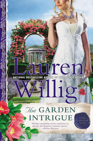 The Garden Intrigue by Lauren Willig