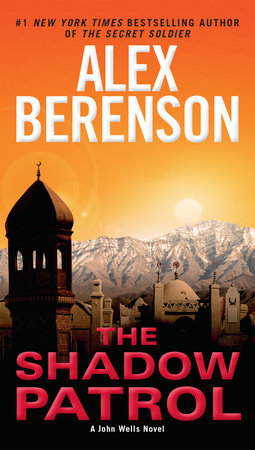The Shadow Patrol by Alex Berenson