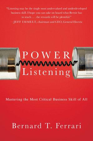 Power Listening by Bernard T. Ferrari