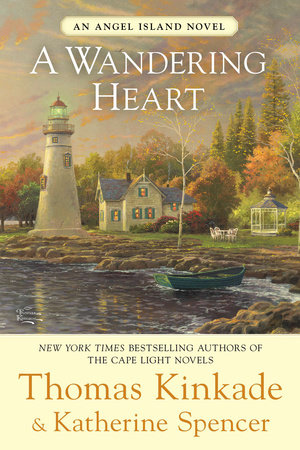 A Wandering Heart by Thomas Kinkade and Katherine Spencer
