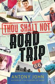 Thou Shalt Not Road Trip