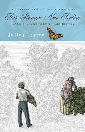 This Strange New Feeling by Julius Lester