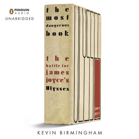 The Most Dangerous Book by Kevin Birmingham