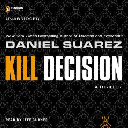 Kill Decision by Daniel Suarez