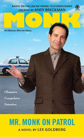 Mr. Monk on Patrol by Lee Goldberg