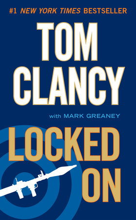 Locked On by Tom Clancy and Mark Greaney