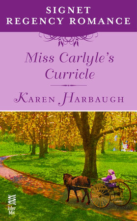 Miss Carlyle's Curricle by Karen Harbaugh