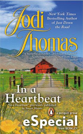 In a Heartbeat by Jodi Thomas