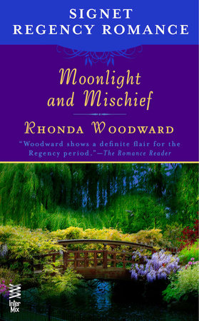 Moonlight and Mischief by Rhonda Woodward
