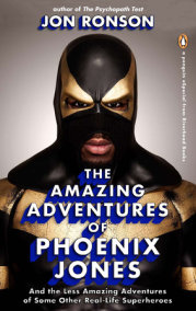 The Amazing Adventures of Phoenix Jones