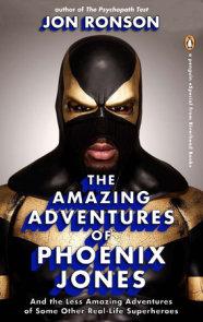 The Amazing Adventures of Phoenix Jones