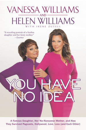 You Have No Idea by Vanessa Williams and Helen Williams
