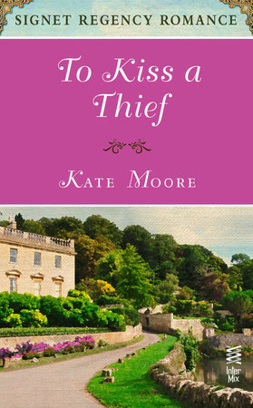 To Kiss a Thief by Kate Moore