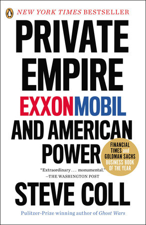 Private Empire by Steve Coll